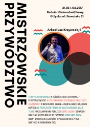 """31.03.17 - 01.04.17 r. (piątek-sobota) Konferencja pn. """"Mistrzowskie przywództwo"""""""
